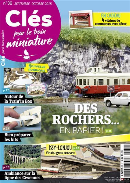Dernier numéro : Clés pour le train miniature n°39 Septembre-Octobre 2018