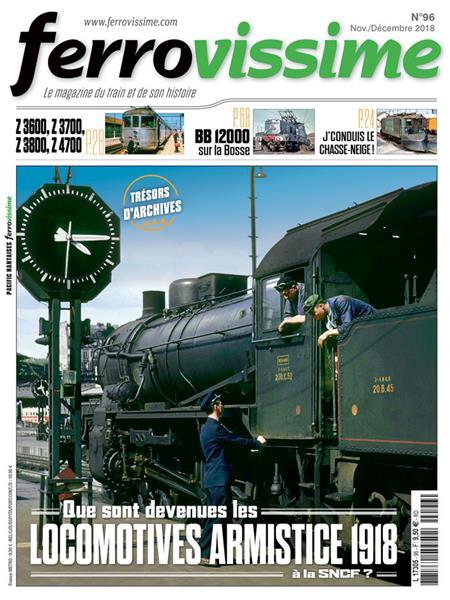 Ferrovissime n°96 Novembre - Décembre 2018
