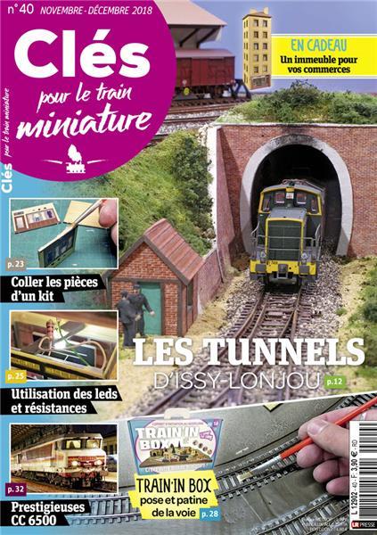 Dernier numéro : Clés pour le train miniature n°40 Novembre-Décembre 2018