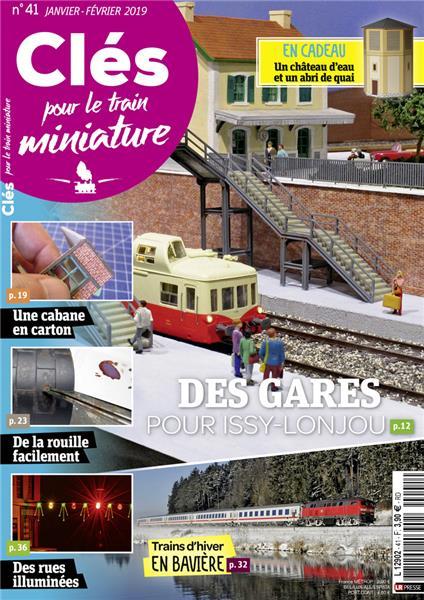 Dernier numéro : Clés pour le train miniature n°41 Janvier-Février 2019