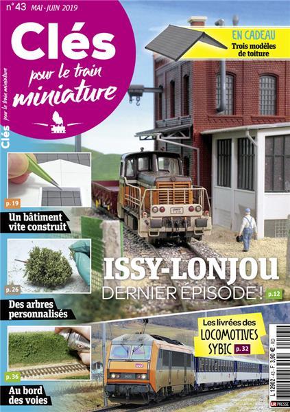 Dernier numéro : Clés pour le train miniature n°43 Mai-Juin 2019