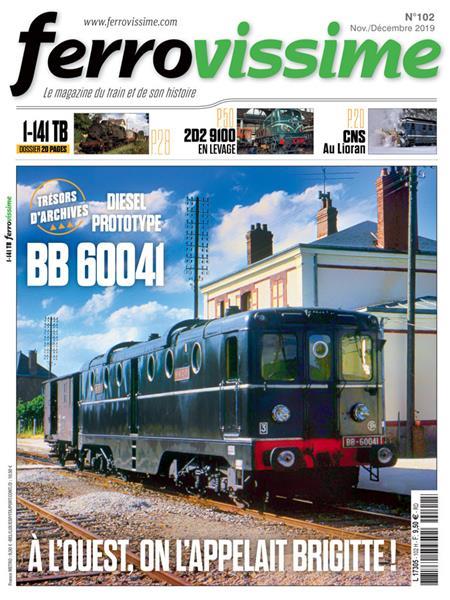 Ferrovissime n°102 Novembre-Décembre 2019