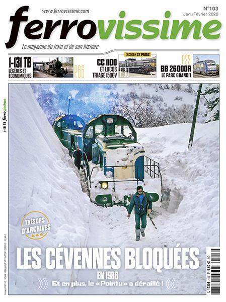 Ferrovissime n°103 Janvier - Février 2020