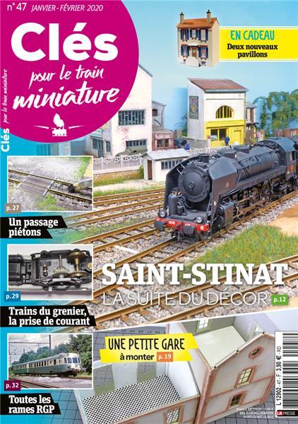 Nouveau numéro : Clés pour le train miniature n°47 Janvier-Février 2020