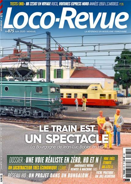 SORTIE EN KIOSQUE LE 06 JUIN        Loco Revue n°875 - Juin 2020