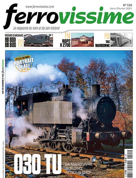 Ferrovissime n°109 Janvier - Février 2021