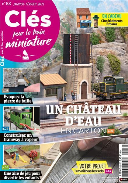 Nouveau numéro : Clés pour le train miniature n°53 Janvier-Février 2021