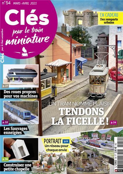 Nouveau numéro : Clés pour le train miniature n°54 Mars-Avril2021