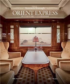 Orient Express De l´histoire à la légende