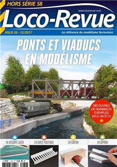 HSLR58 (12/2017) Ponts et viaducs en modélisme
