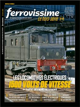 Hors-série Ferrovissime #8 Les locomotives électriques 1500 volts de vitesse