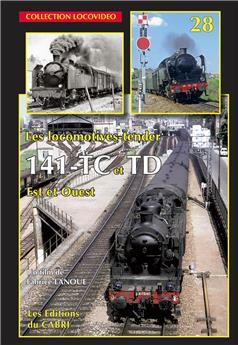 Les locomotives tender 141 TC et TD Est et Ouest