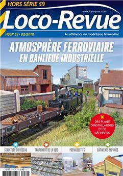 HSLR59 (01/2018) Atmosphère ferroviaire en banlieue industrielle