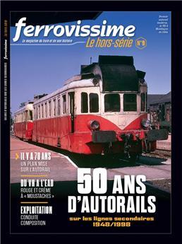 Hors-série Ferrovissime #9 : 50 ans d'autorails