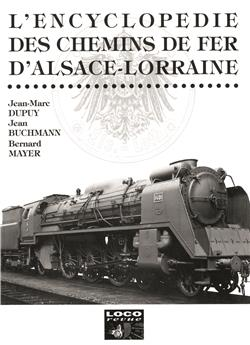 Chemins de fer d'Alsace-Lorraine - Tome 1
