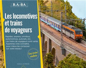B.A.-BA Vol. 11 : Les locomotives et trains de voyageurs
