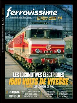 Hors-série Ferrovissime #10 : Les locomotives électriques 1500 volts de vitesse - 2e partie