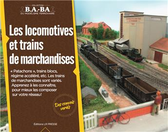 B.A.-BA Vol. 12 : Les locomotives et trains de marchandises