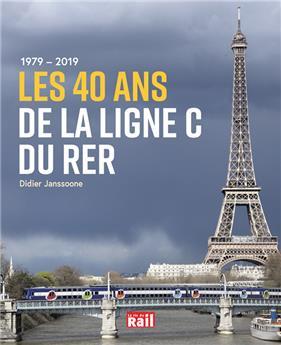 1979-2019 Les 40 ans de la ligne C du RER