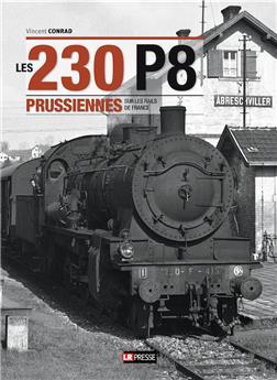 Les 230 P8 Prussiennes sur les rails de France