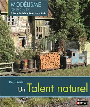 Marcel Ackle, un talent naturel