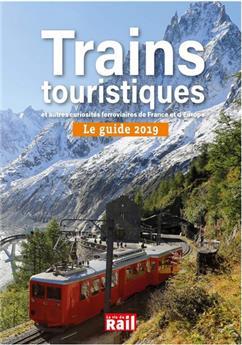 Le guide 2019 des trains touristiques