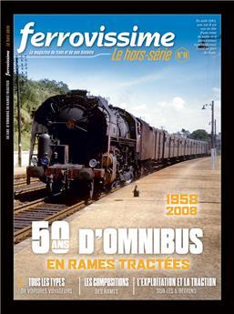Hors-série Ferrovissime #11 : 50 ans d´omnibus en rames tractées