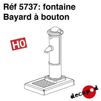 Fontaine Bayard à bouton