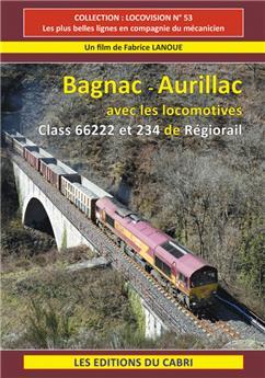 Bagnac  Aurillac avec les Class 66222 et 234 de Régiorail