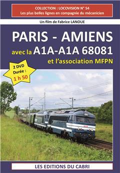 Paris Amiens avec la A1A-A1A 68081 - Pack de 2 DVD