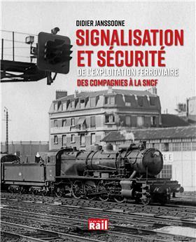 Signalisation et sécurité de l´exploitation ferroviaire