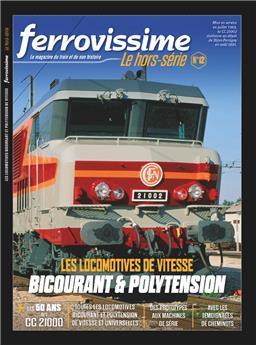 Hors-série Ferrovissime #12 : Les locomotives de vitesse bicourant et polytension