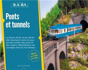 B.A.-BA Vol. 14 : Les ponts et tunnels