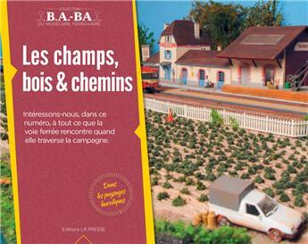 B.A.-BA Vol. 15 : Les champs, bois et chemins