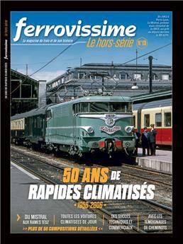 Hors-série Ferrovissime #13 : 50 ans de rapides climatisés (1956-2006)