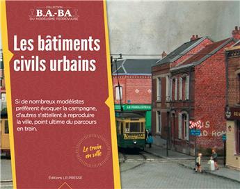 B.A.-BA Vol. 17 : Les bâtiments civils urbains