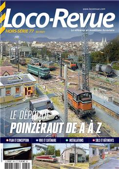HSLR 77 (02/2021) : Le dépôt de Pointzéraut de A à Z