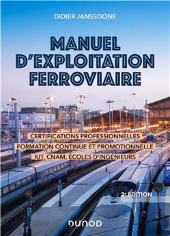 Manuel d´exploitation ferroviaire - 2e édition