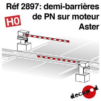 Demi-barrières de PN sur moteur Aster
