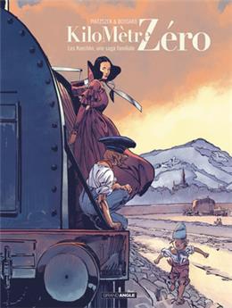 Kilomètre zéro : Une saga familiale Tome 2