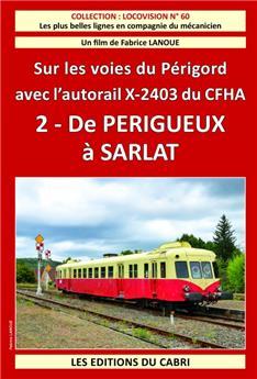 De Périgueux à Sarlat