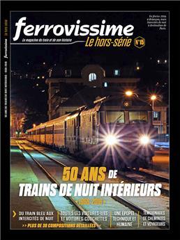 Hors-série Ferrovissime #15 : 50 ans de trains de nuit intérieurs 1966-2016