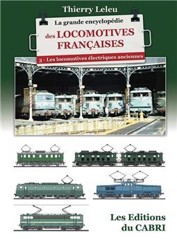 La grande encyclopédie des locomotives françaises - Vol.3