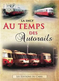 La SNCF au temps des autorails