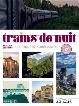 Trains de nuit - 30 trajets inoubliables en Europe