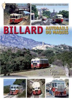 Billard, autorails du maquis
