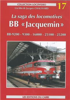 "La saga des locomotives BB ""Jacquemin"""