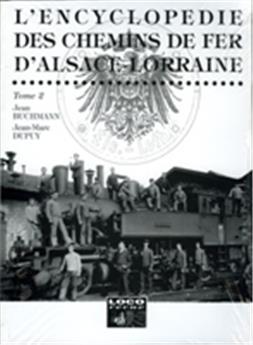 Chemins de fer d'Alsace-Lorraine - Tome 2