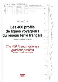 Les 400 profils de lignes voyageurs du RFF - Volume 1 - lignes 001 à 600