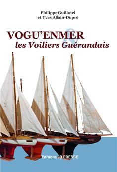 Vogue en mer & les Voiliers Guérandais